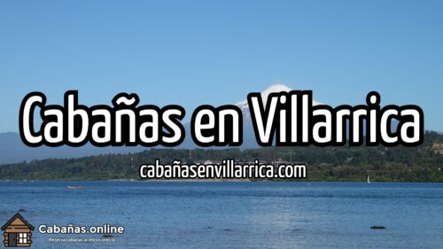 Cabañas en Villarrica